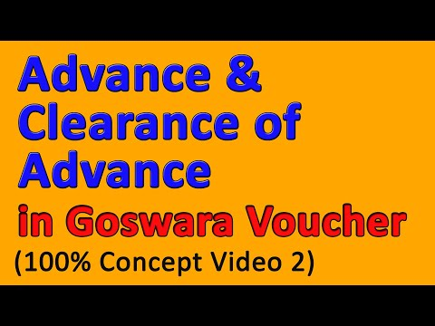 advance-and-clearance-of-advance-||-video-2-||-full-concept,-goswara-voucher-||-financial-account