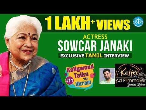 Actress Sowcar Janaki Exclusive Tamil Interview || Kollywood Talks With iDream #11