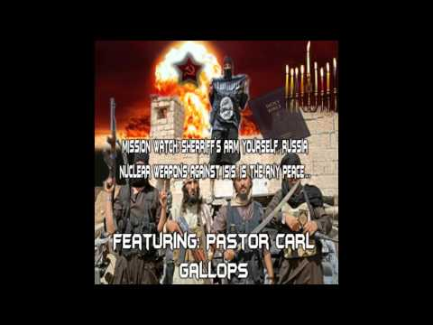 Arm Yourself, Russia Nuclear Weapons Against ISIS, Is The Any Peace.. Featuring: Pastor Carl Gallops