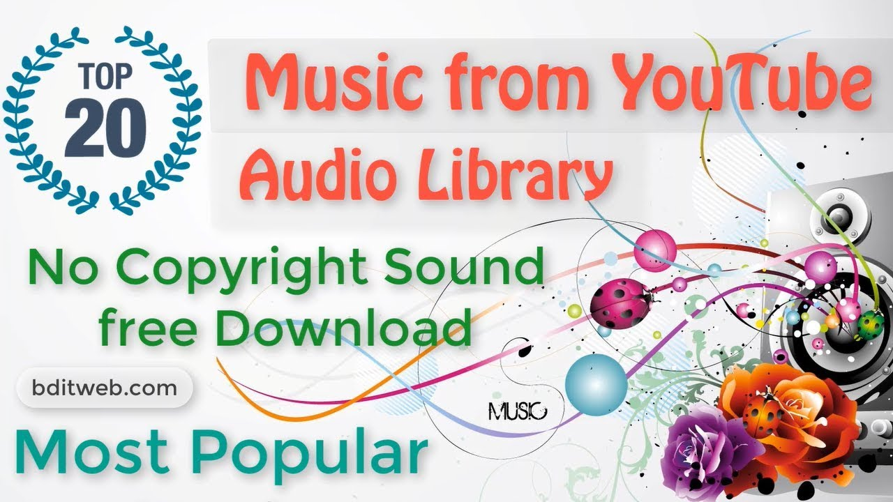 Top 20 Music From Youtube Audio Library No Copyright Sound Free Download Youtube