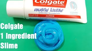 Colgate 1 Ingredient Slime No Glue, No Borax !! 1 Ingredient Slime with Toothpaste Colgate
