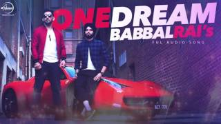 Download Hindi Video Songs - One Dream | Babbal Rai & Preet Hundal | Full Audio Song | Speed Records