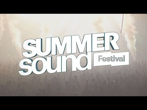 Summer Sound Festival 2013 ✰ Official Aftermovie