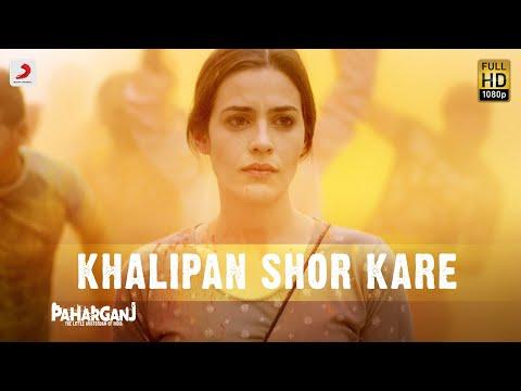 Khalipan Shor Karebade Berang Se – Paharganj  Lorena Kavita Seth  Ajay Singha Shellee Shriram