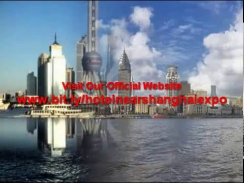 Hotels Near Shanghai World Expo Exhibition And Convention Centre