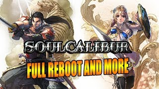 FULL REBOOT - RETURNING SUPERS & MORE: Soul Calibur 6 Update thumbnail