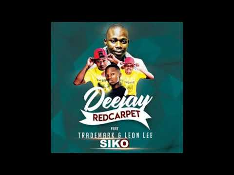 Dj Red Carpet Feat. Trade Mark & Leon Lee - Siko