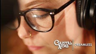 Capital Arms Dreamless