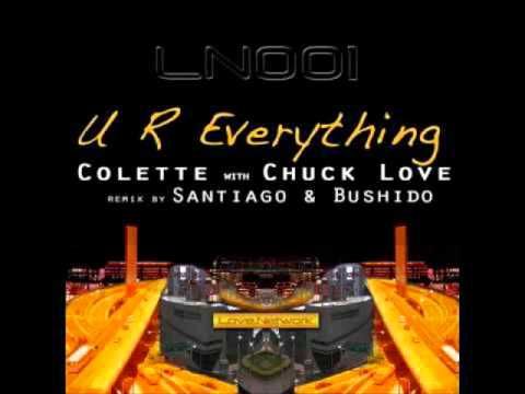 UR everything - Chuck Love ft. Colette (S&B Rubdown)