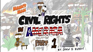 Civil Rights in America Part 1 - Manny Man Does History
