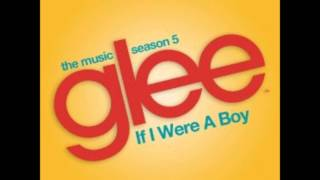 Glee - If I Were a Boy (Beyoncé)