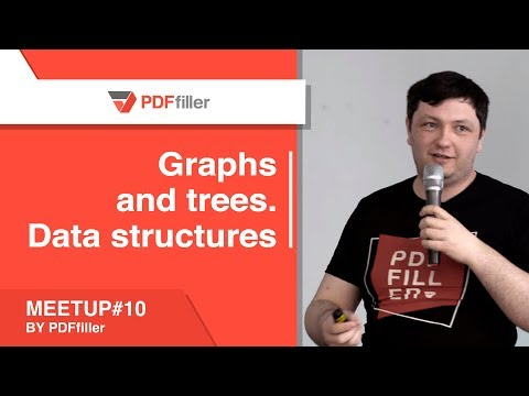 Graphs and trees. Data structures // PDFfiller meetup