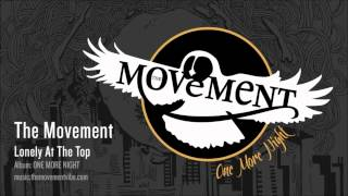 Lonely At The Top - The Movement