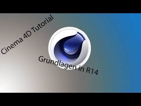 Cinema 4D R14 Tutorial - Deutsch Grundlagen