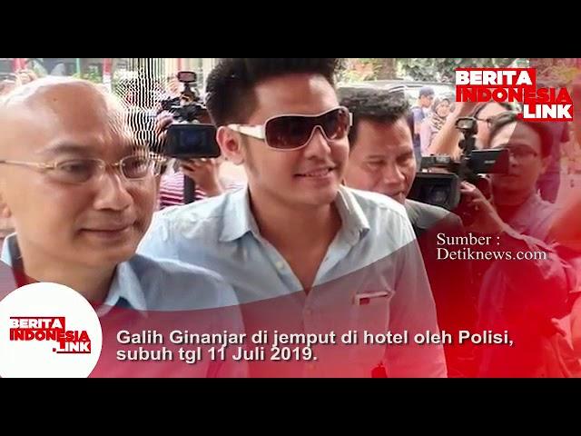 Galih Ginanjar dijemput di Hotel oleh Polisi, subuh tgl 11 Juli 2019