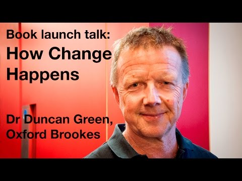 Dr Duncan Green of Oxfam: How Change Happens  Oxford Brookes University