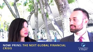 Nomi Prins: The Next Global Financial Crisis
