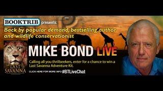 Mike Bond Talks About The Last Savanna