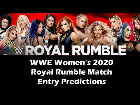 WWE 2020 Women's Royal Rumble Match Entry Predictions