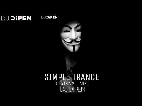 Simple Trance  (ORIGINAL MIX)-DJ DIPEN