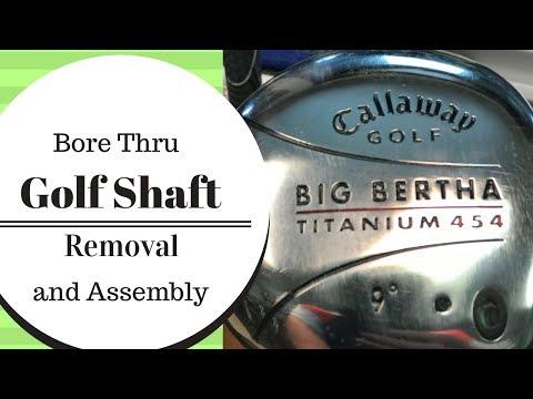 Golf Club Repair: How To Remove A Golf Shaft Bore Thru