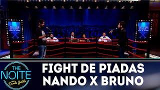 Fight de piadas Nando Viana x Bruno Lambert - Ep.29   The Noite (18/10/18)