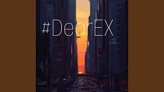 Download Mp3 Dear Ex