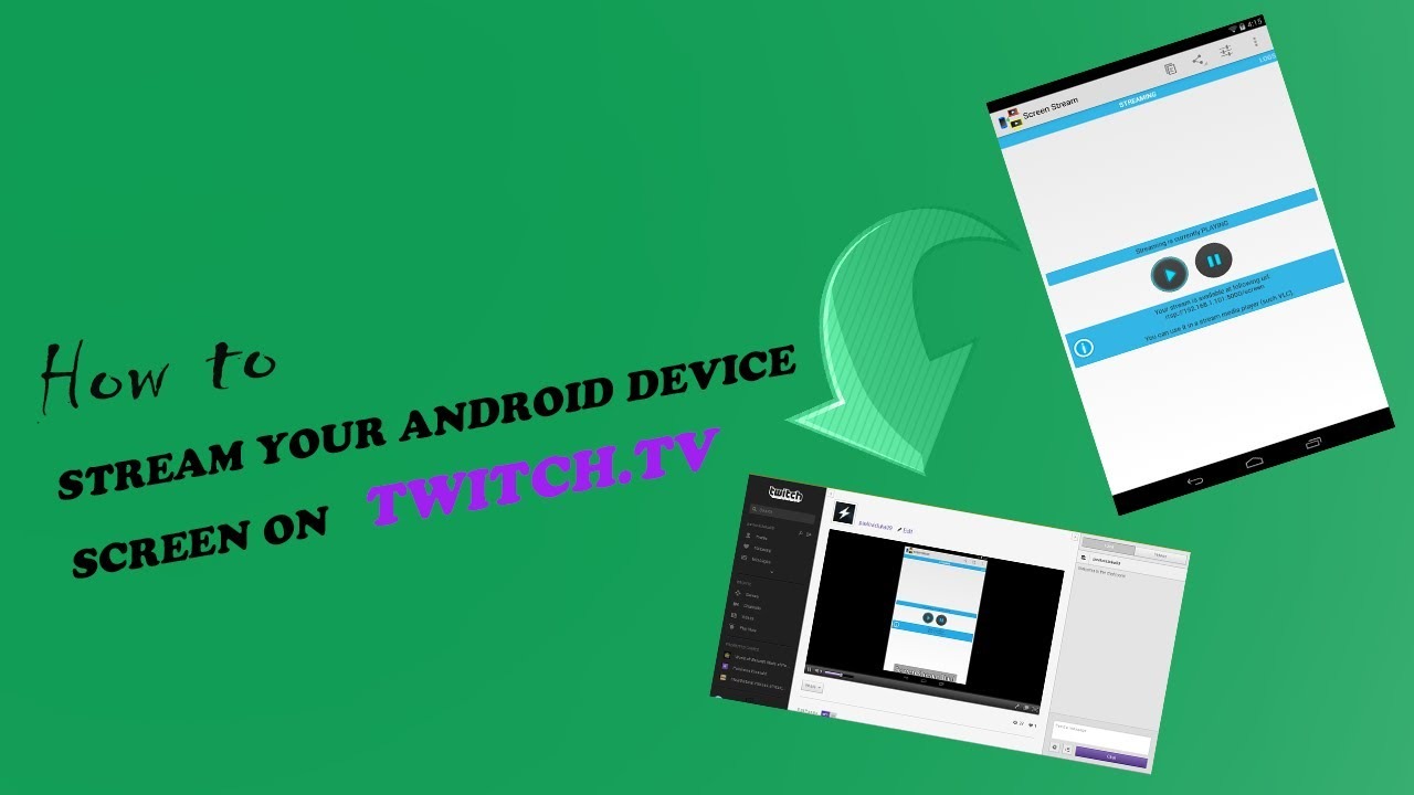 How To Stream To Twitch: How To Stream Your Android Device Screen On Twitch.tv