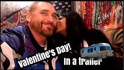 Our Valentine's day in a trailer at Ida Claire Dallas