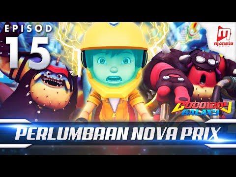 BoBoiBoy Galaxy EP15   Perlumbaan Angkasa Nova Prix