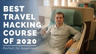 Best Travel Hacking Course 2020 - Credit Card Rewards (Chase, American Express, Citi, Capital One)