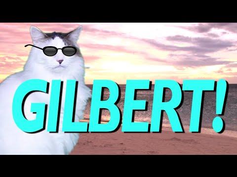 HAPPY BIRTHDAY GILBERT! - EPIC CAT Happy Birthday Song