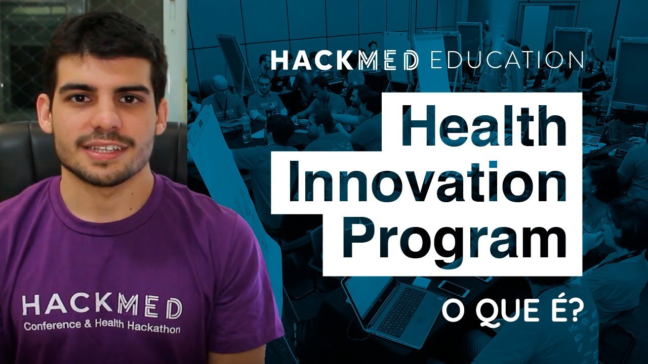 O que é o Health Innovation Program? | Hackmed