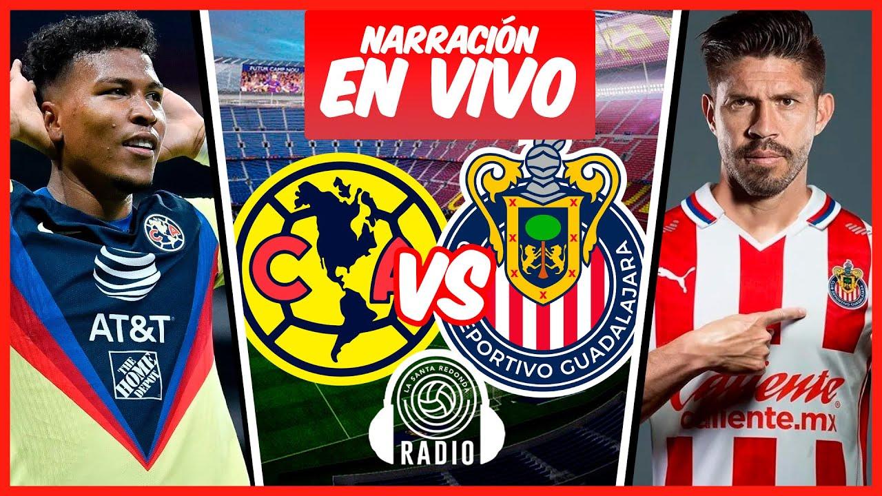 Amrica vs Chivas Guadalajara en vivo online hoy el partido del ...