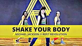 """Shake Your Body"" 
