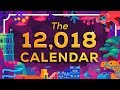 The Year 12,018 Calendar IS OUT NOW – A new calendar for humanity