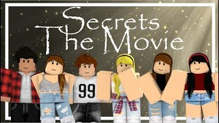 Secrets [A ROBLOX MOVIE]