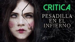 Pesadilla en el Infierno (2018) | Crítica