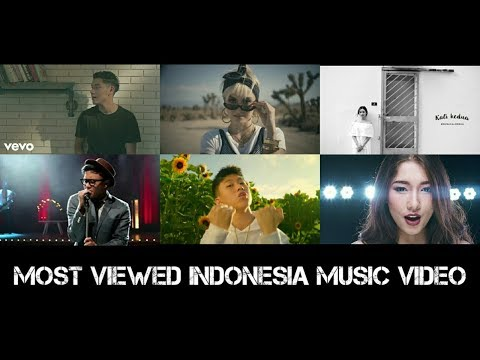 Top 30 Most Viewed Indonesia Lyric / Music Video Of All Time (As of May 2018)