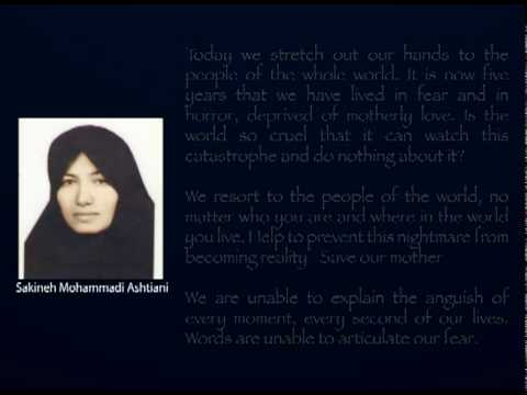 Stop the execution of Sakineh Mohammadi Ashtiani and others!