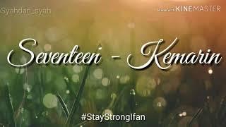 Seventeen -  Kemarin l vidio lirik l #StayStrongIfan
