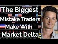 The Biggest Mistake Traders Make With Market Delta - Footprint Chart Trading | Axia Futures