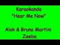 Karaoke Internazionale - Hear Me Now - Alok & Bruno Martini Ft. Zeeba (lyrics) video & mp3