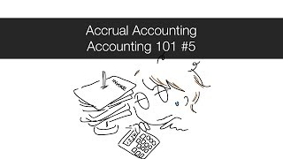 Video Accounts Receivable, Payable and Accrual Accounting - Accounting 101 #5 download MP3, 3GP, MP4, WEBM, AVI, FLV Juni 2018