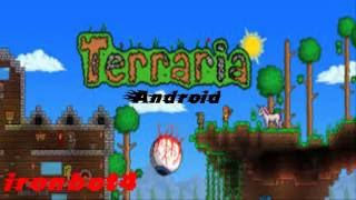 Como descargar e instalar Terraria para android (Terraria 1.2.1.apk)    ironbot4