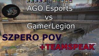AGO ESPORTS vs GamerLegion - Ostatni luźny meczyk ESEA MDL -  SZPERO POV + TEAMSPEAK