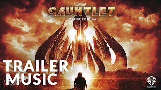 Xtortion Audio | GAUNTLET - Best of Album | Non-stop Trailers | Epic Music VN