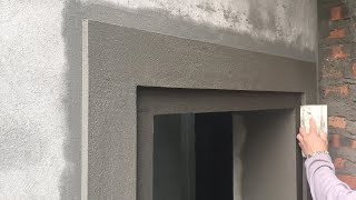Beautiful construction- BEAUTIFUL WINDOWS -Rendering Sand and cement-step by step