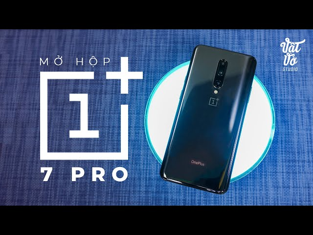 Mở hộp flagship Android nhanh nhất OnePlus 7 Pro về Việt Nam