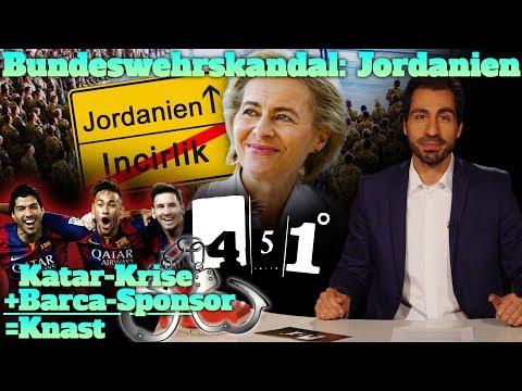 451 Grad | Bundeswehr Endstation Jordanien | Saudi Knast für Barca Fans | Grüne in der Krise |38